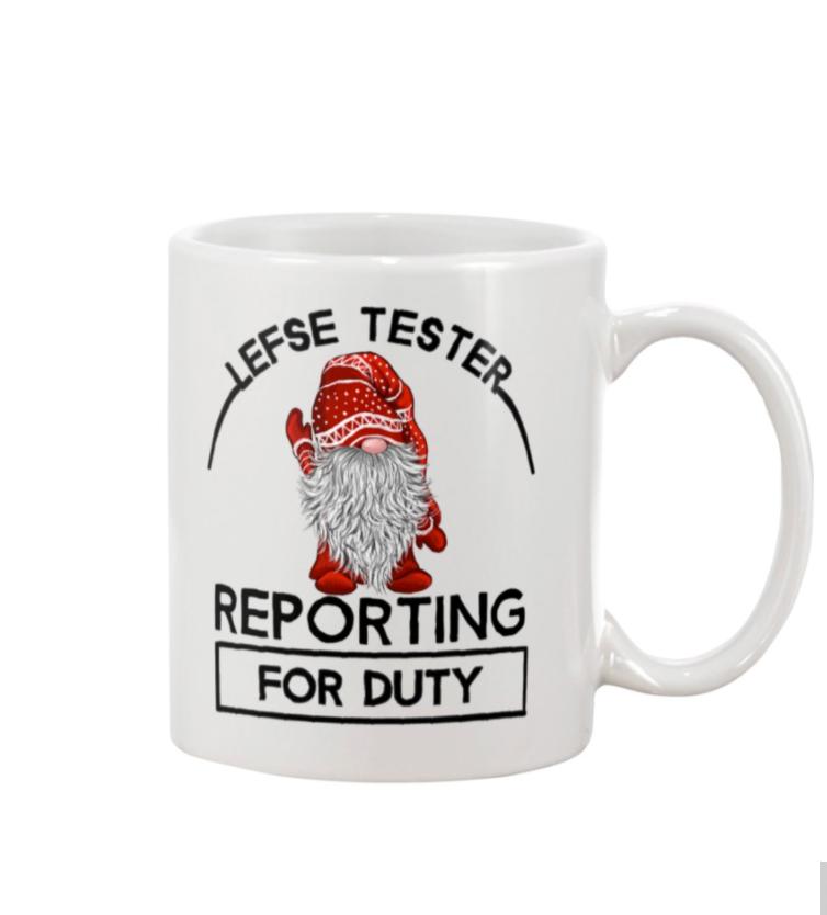 Gnomes lefse tester reporting for duty mug