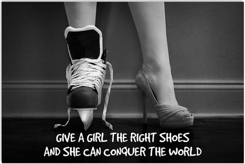 Hockey give a girl the right shoes and se can conquer the world poster