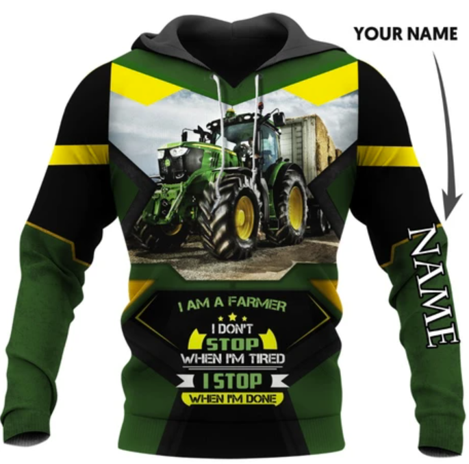 I am a farmer i don't stop when i'm tired i stop when i'm done all over printed 3D hoodie