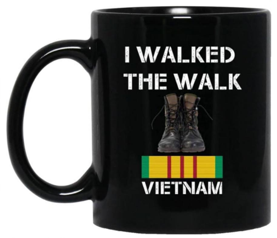 I walked the walk Vietnam veteran mug