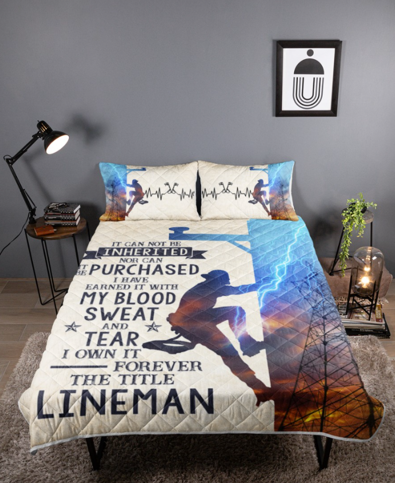 Lineman it can not be inherited nor can it be purchased bedding set