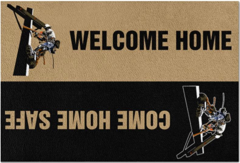 Lineman welcome home come home safe doormat