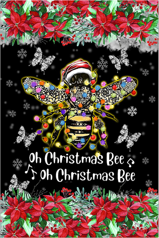 Oh Christams Bee oh Christmas Bee poster