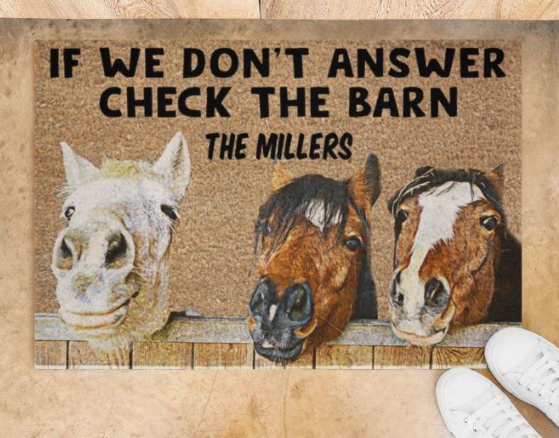 Personalized Horse if we don't answer check the barn doormat 1