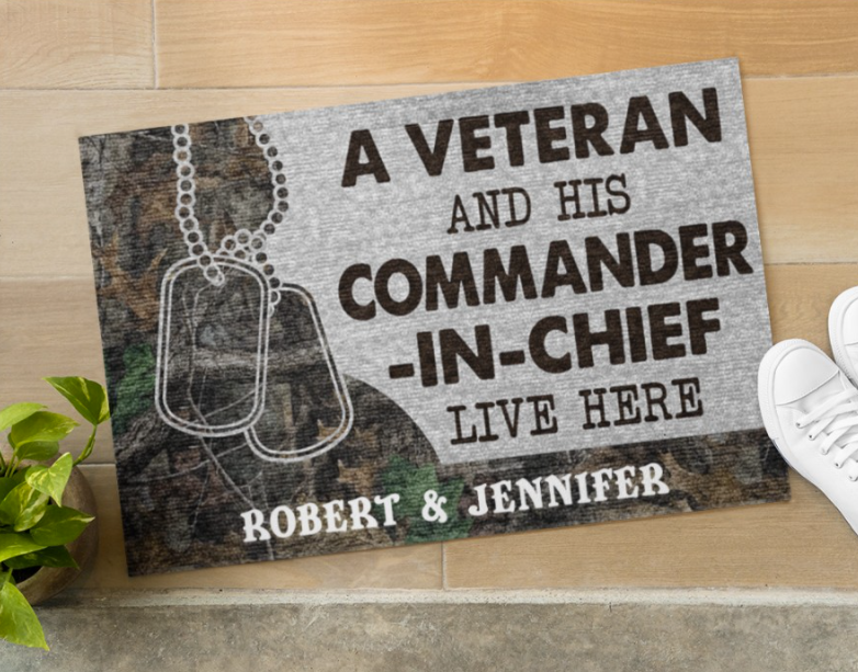 Personalized a veteran and his commander in chief live here doormat 1