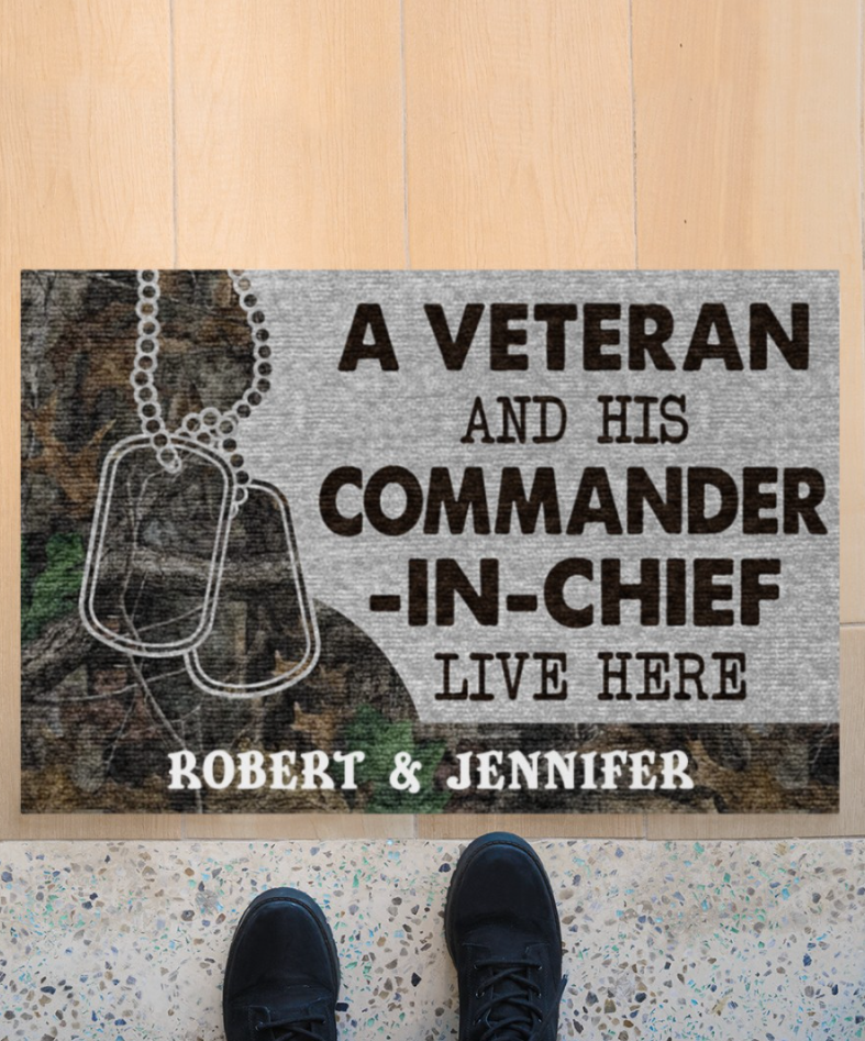 Personalized a veteran and his commander in chief live here doormat