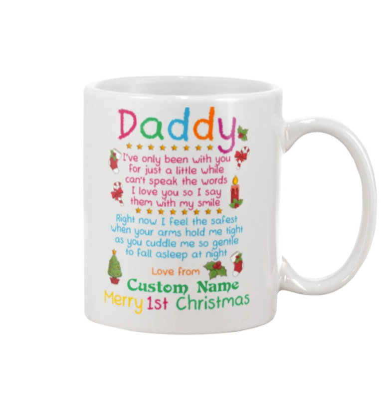 Personalized daddy i've only been with you for jut a little white can't speak the words mug