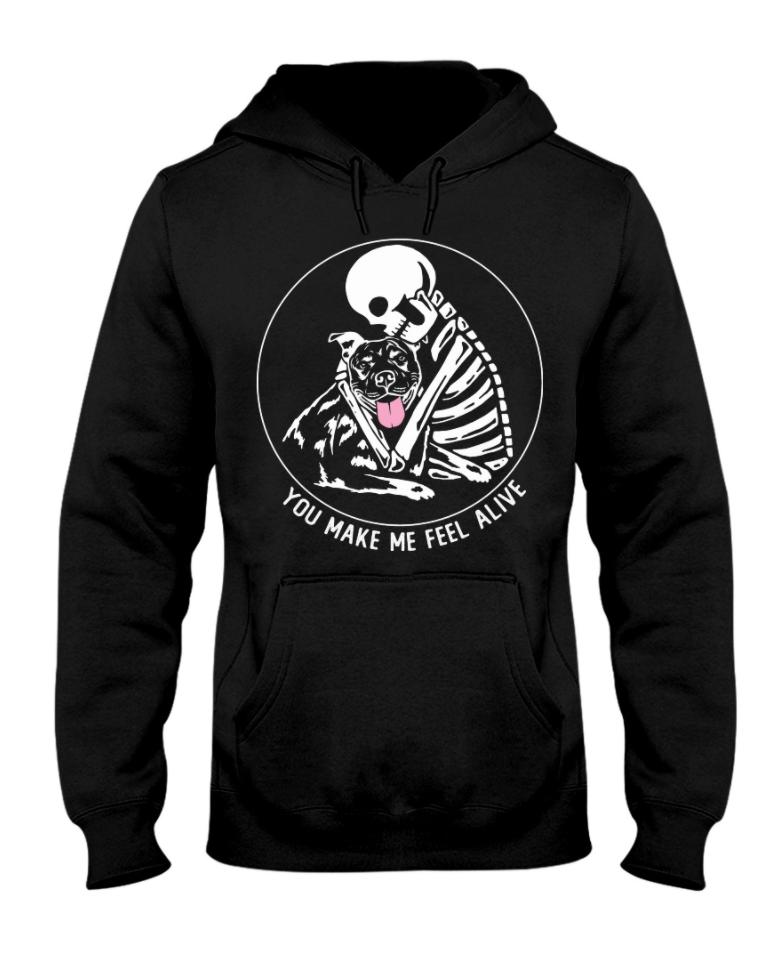 Pitbull and skeleton you make me feel alive hoodie