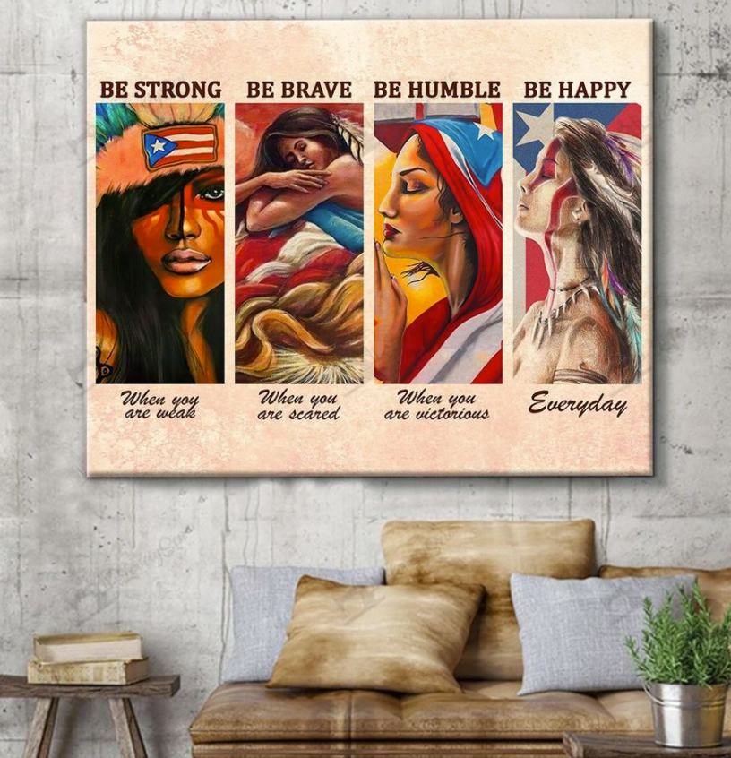 Puerto Rico girl be strong when you are weak be brave when you are scared poster 1