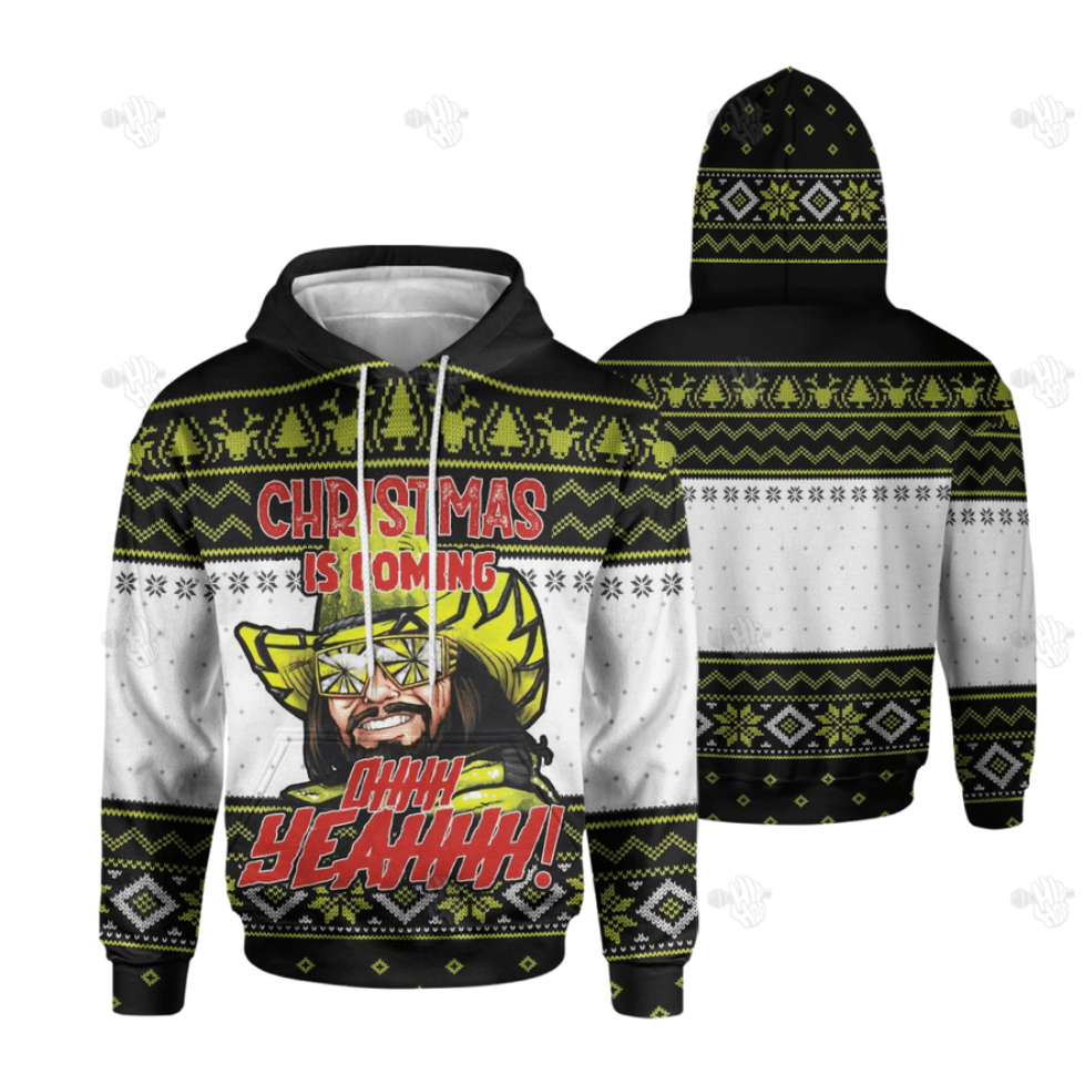 Randy Savage Christmas is coming ohhh yeahhh all over printed 3D hoodie