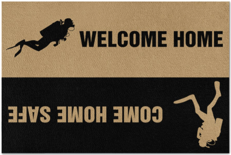 Scuba diving welcome home come home safe doormat