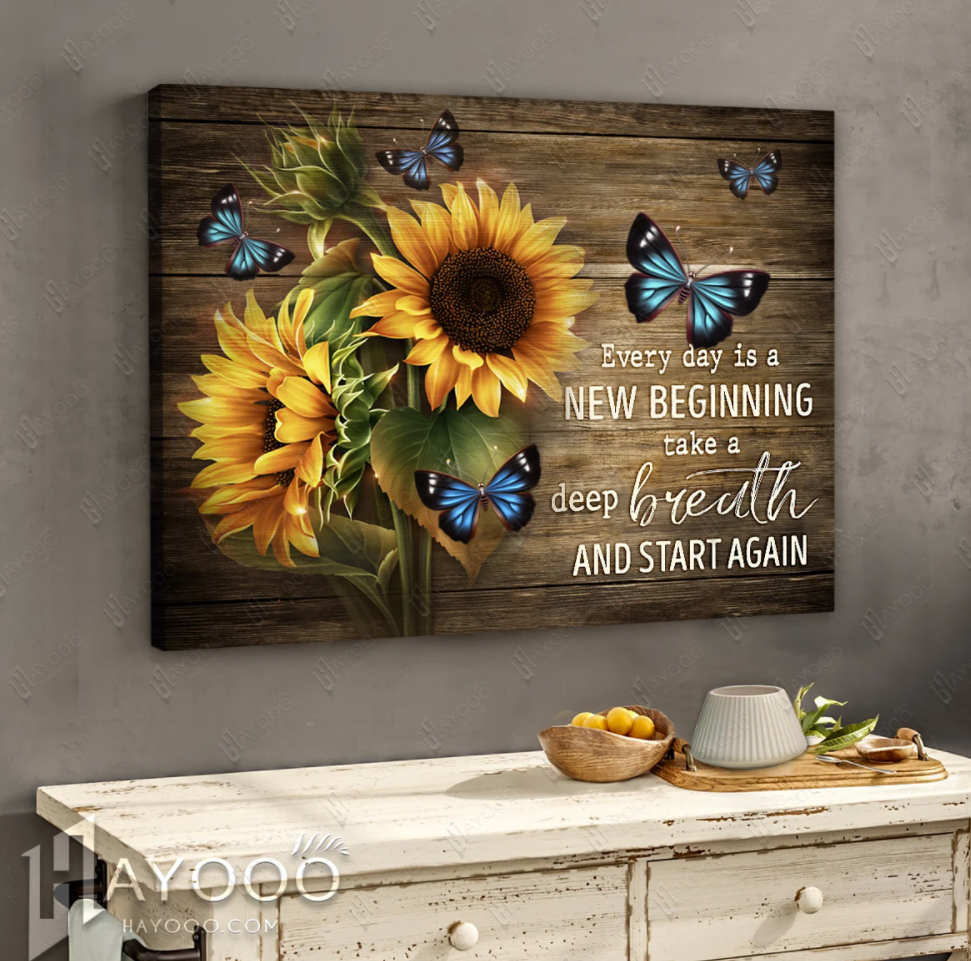 Sunflower everyday is a new beginning take a deep breath and start again canvas
