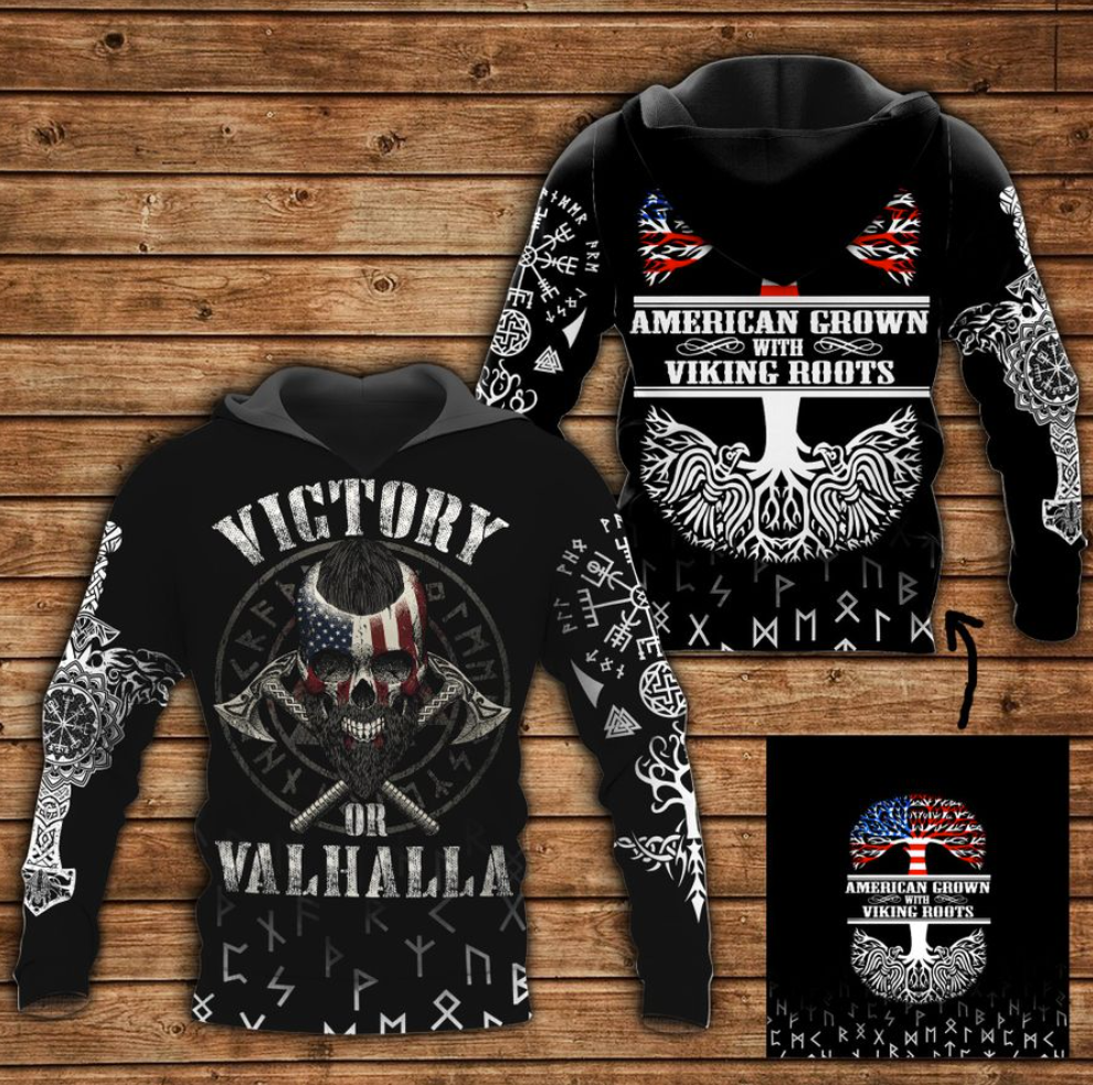Victory or valhalla American grown with viking roots all over printed 3D hoodie