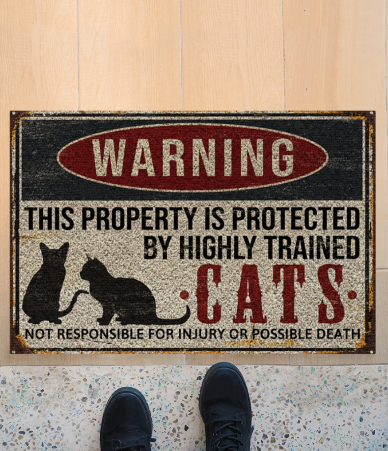 Warning this property is protected by highly trained cats doormat