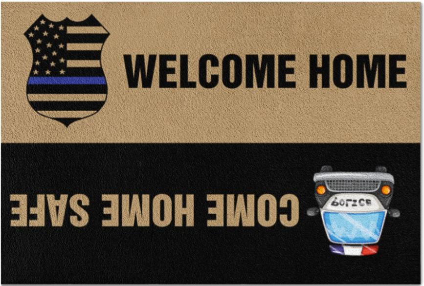 Welcome home come home safe doormat