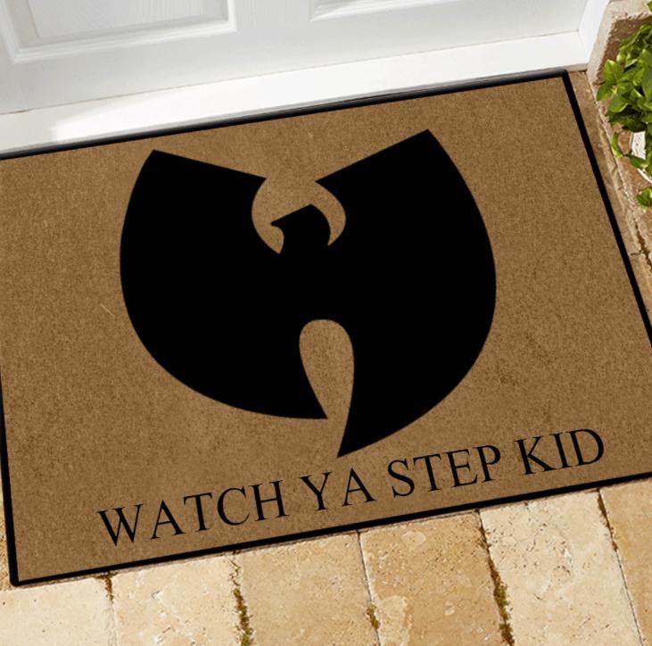 Wu Tang watch ya step kid doormat