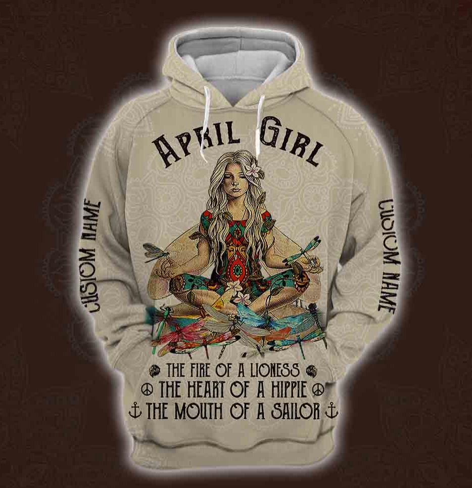 Yoga April Girl he fire of a lioness the heart of a hippie the mouth of a sailor all over printed 3D hoodie