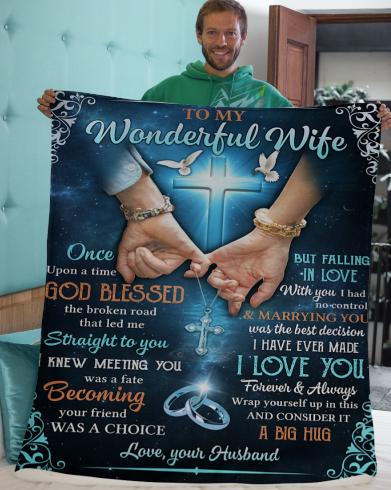 Your husband to my wonderful wife once upon a time god blessed the road that led me straight to you blanket