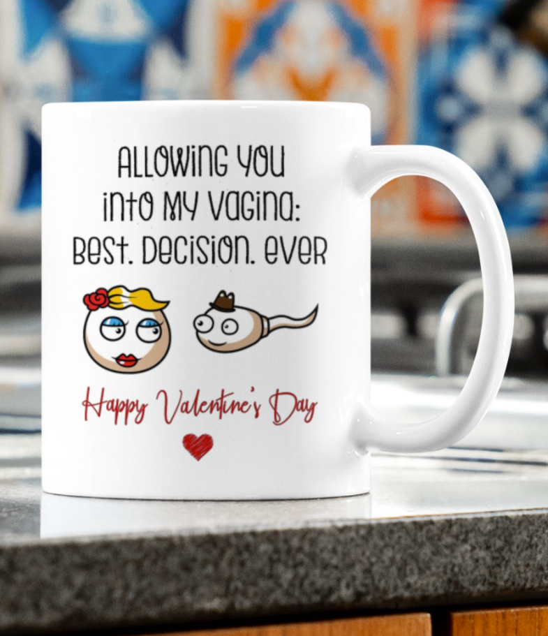 Allowing you into my vagina best decision ever mug