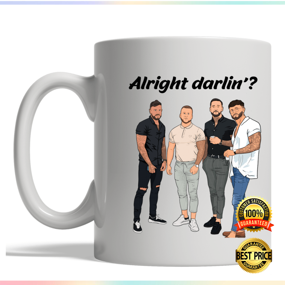 Alright darlin mug 2