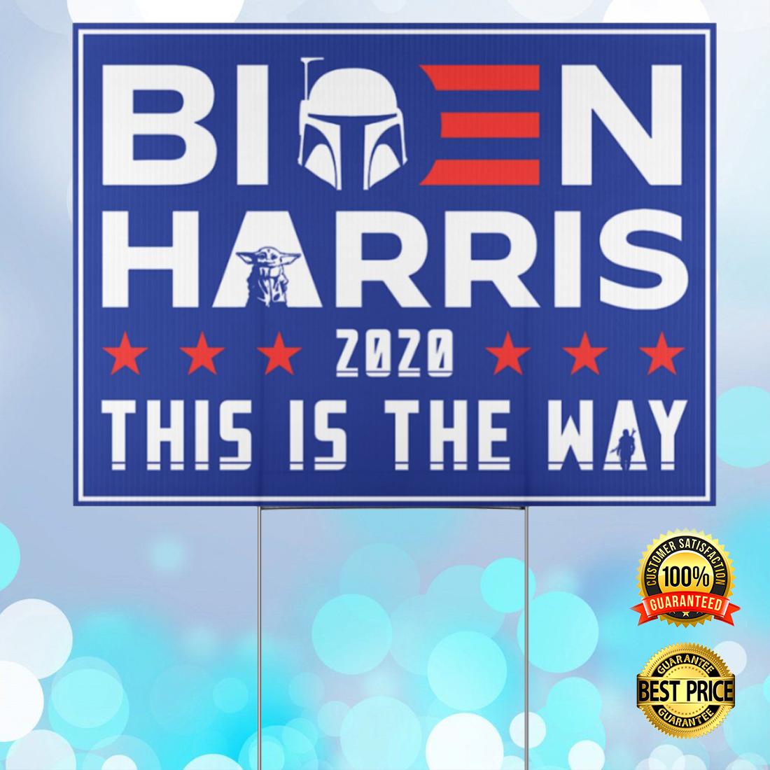 Biden Harris 2020 this is thet way yarn sign 4