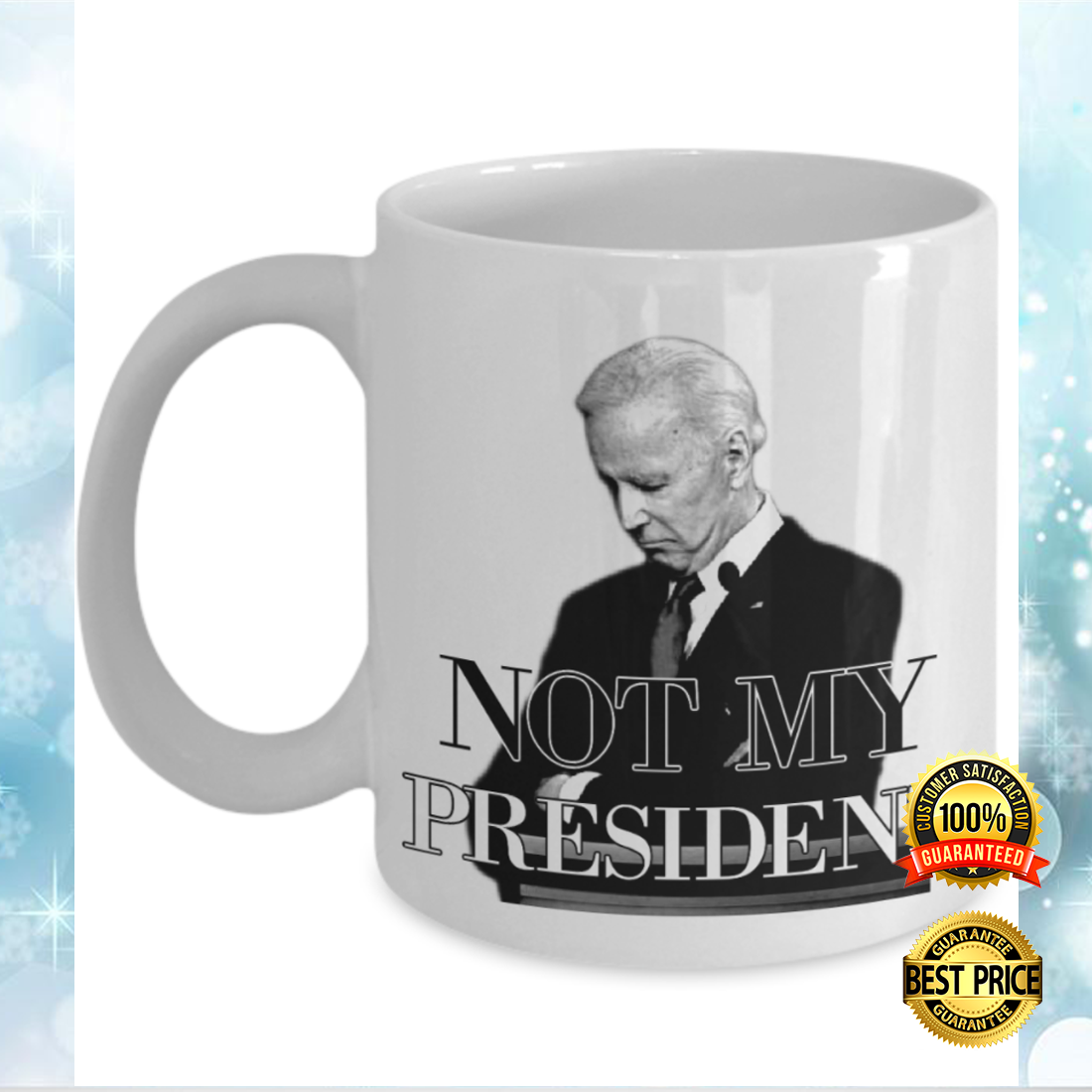 Biden not my president mug 2