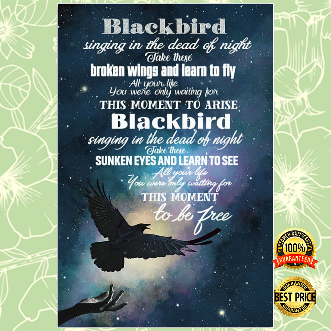Blackbird singing in the dead of night take these broken wings and learn to fly poster 5