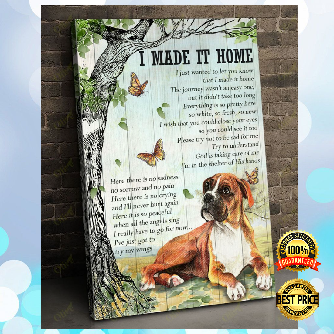 Boxer i made it home canvas 4