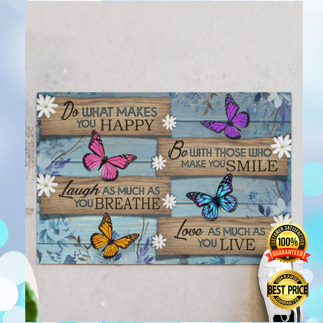 Butterfly do what make you happy doormat 3
