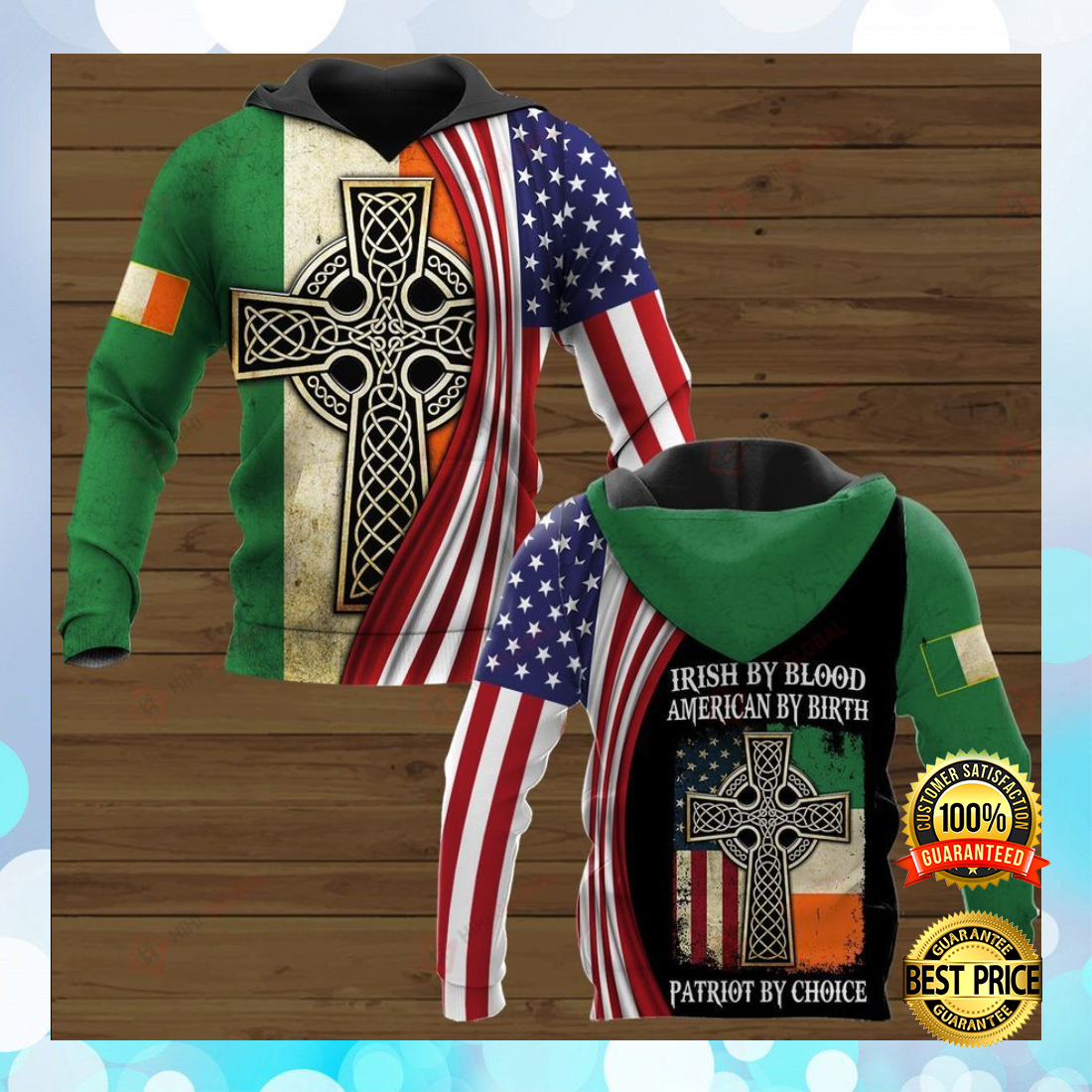 Cross Irish by blood American by birth Patriot by choice all over printed 3D hoodie 3