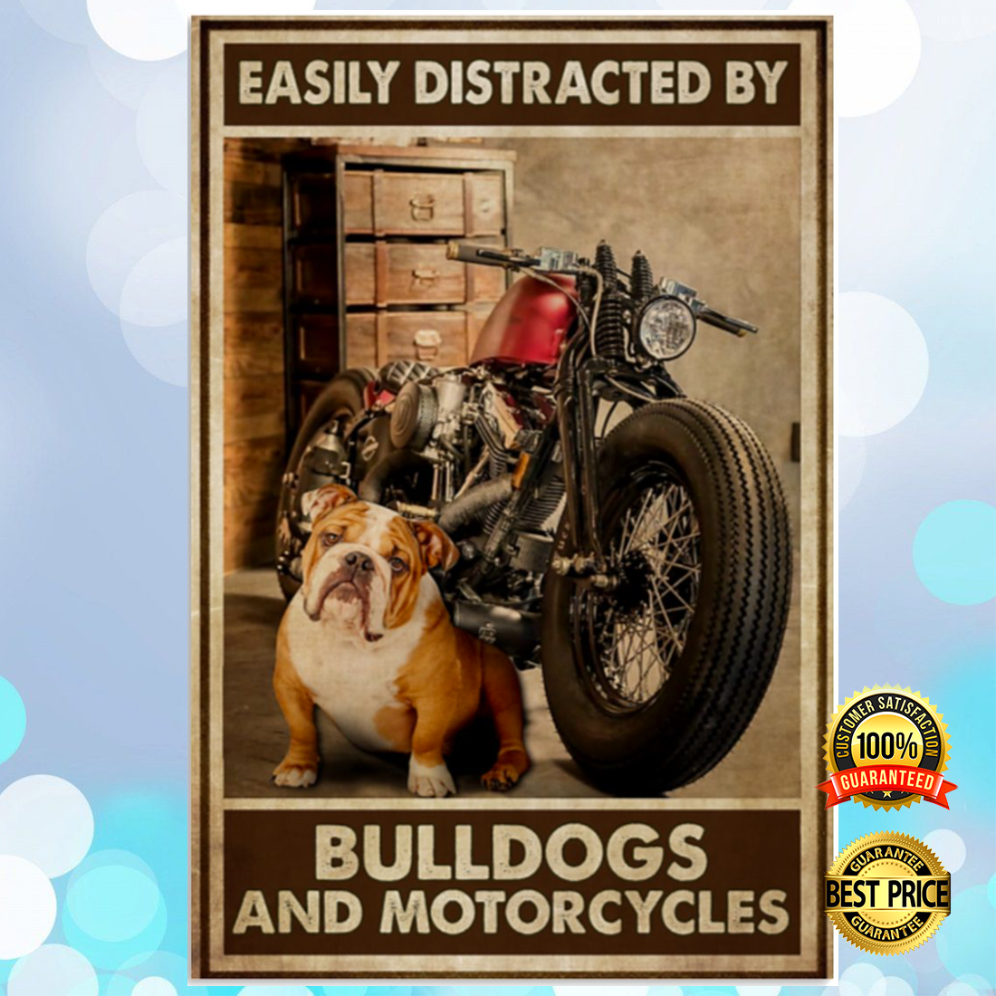 Easily distracted by bulldogs and motorcycles poster 5