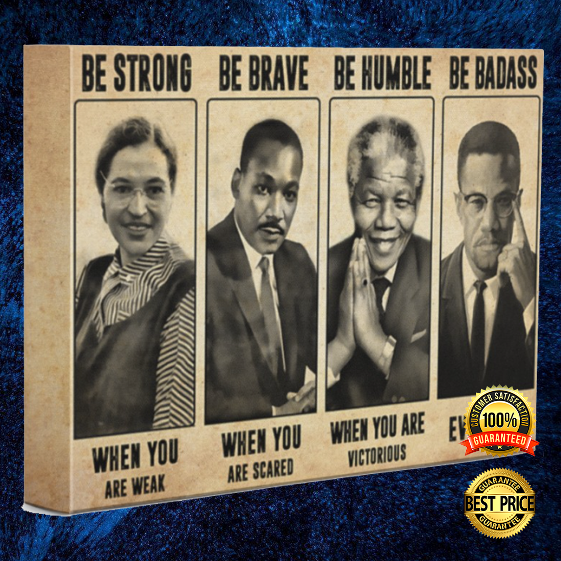 Famous black people be strong when you are weak be brave when you are scared canvas 5