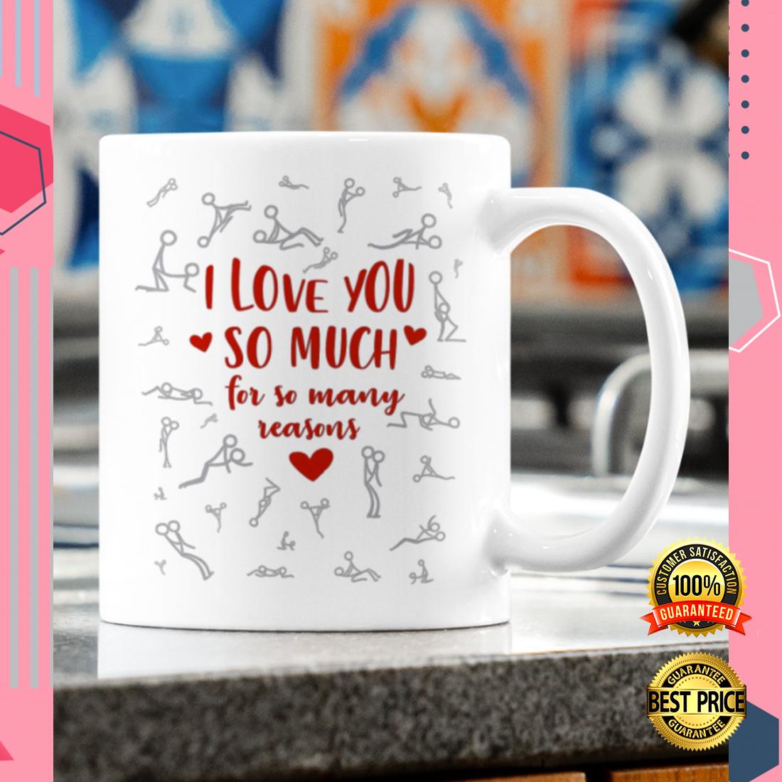 I love you so much for so many reasons mug 1
