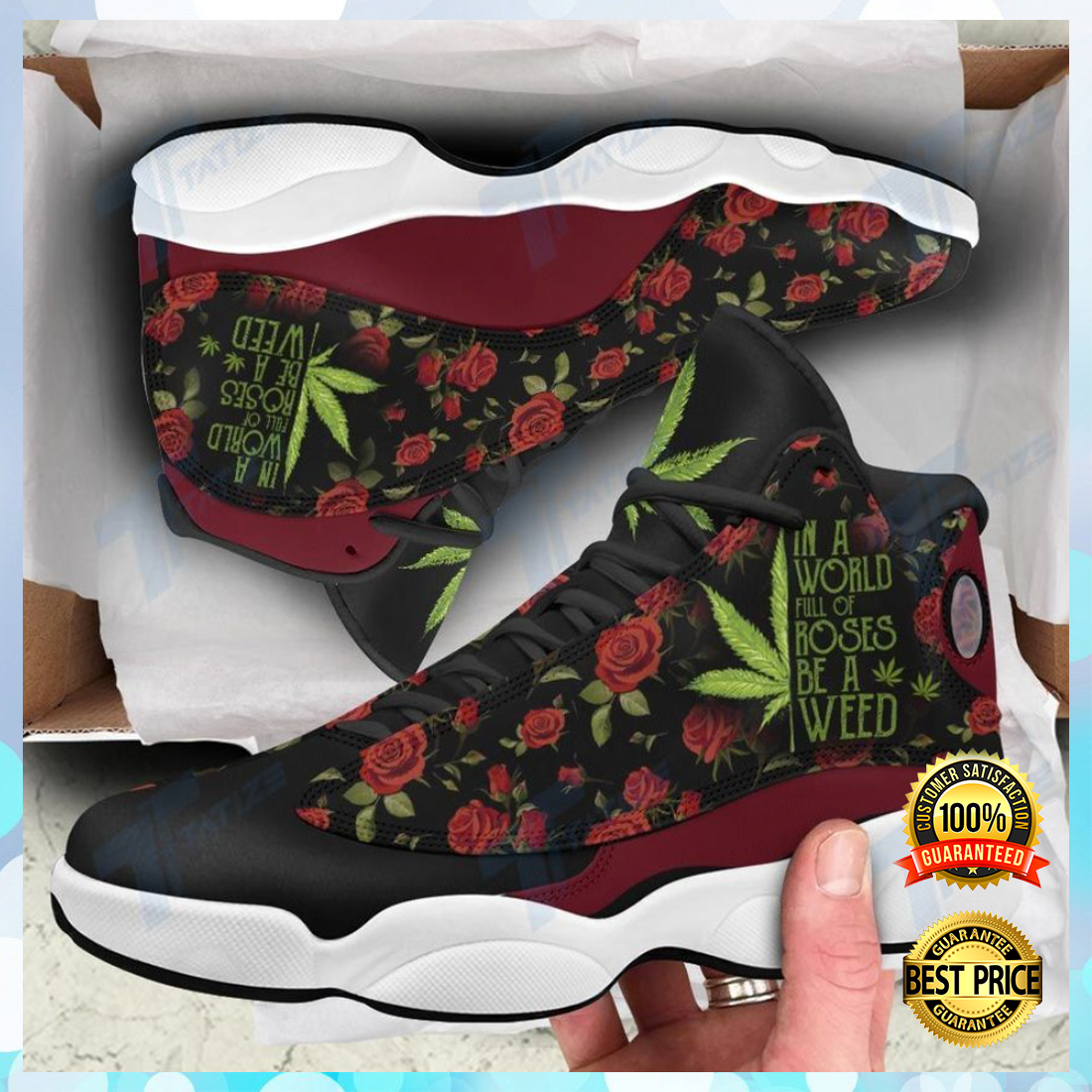 In a world full of roses be a weed Jordan 13 sneaker 4