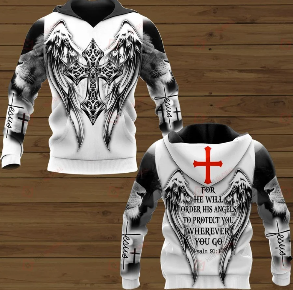 Jesus for he will order his angels to protect you wherever you go all over printed 3D hoodie