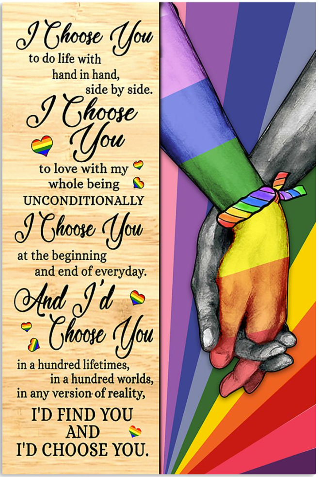 LGBT I choose you to do life with hand in hand side by side poster