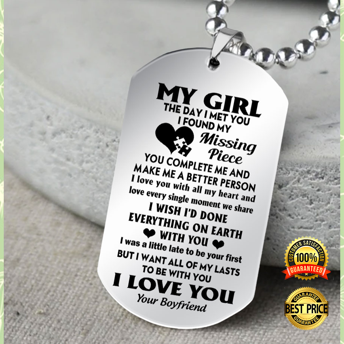 My girl the day i met you i found my missing piece dog tag 5
