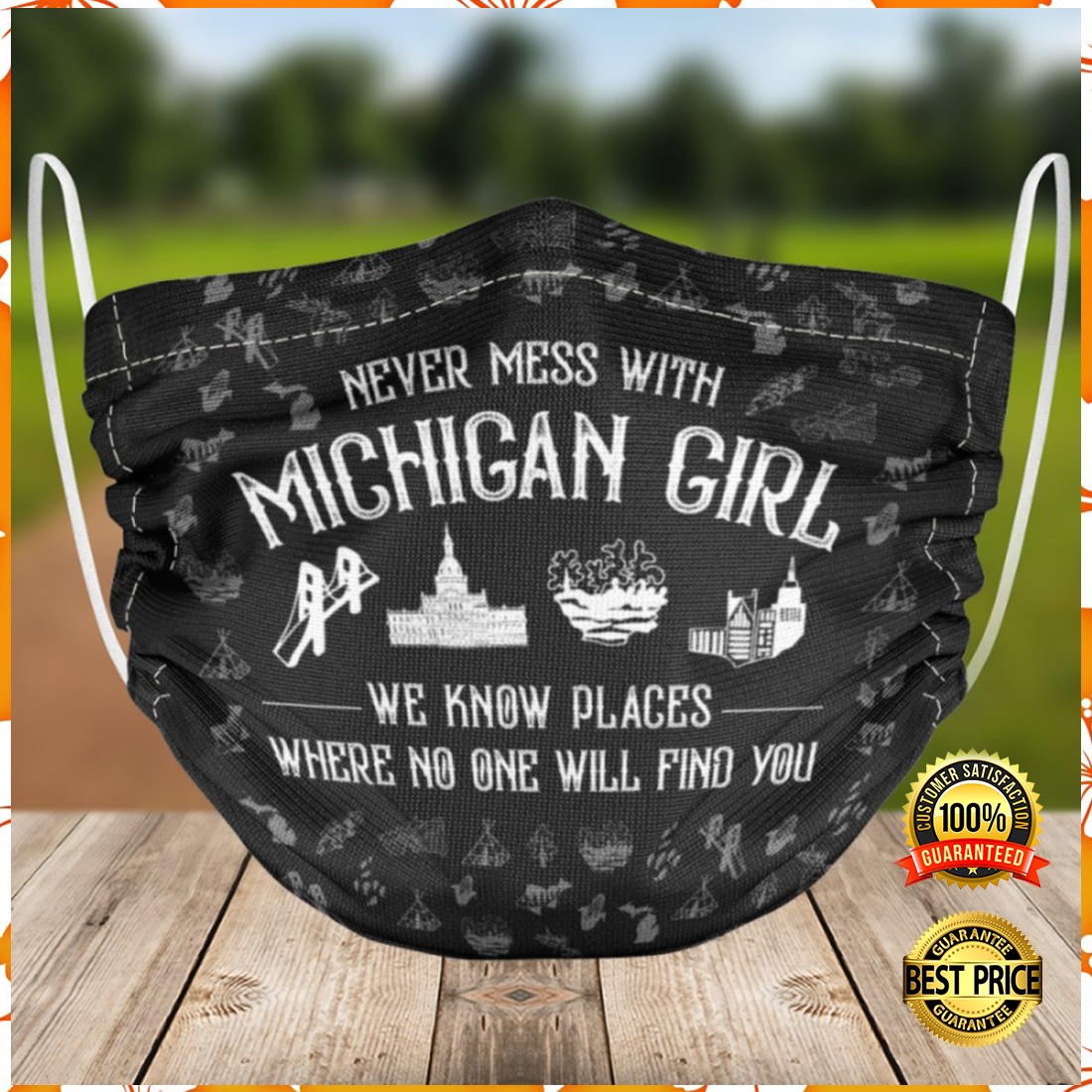 Never mess with Michigan girl cloth face mask 4