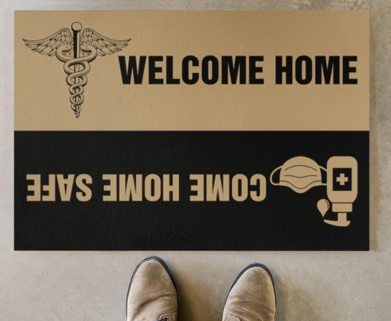 Nurse welcome home come home safe doormat