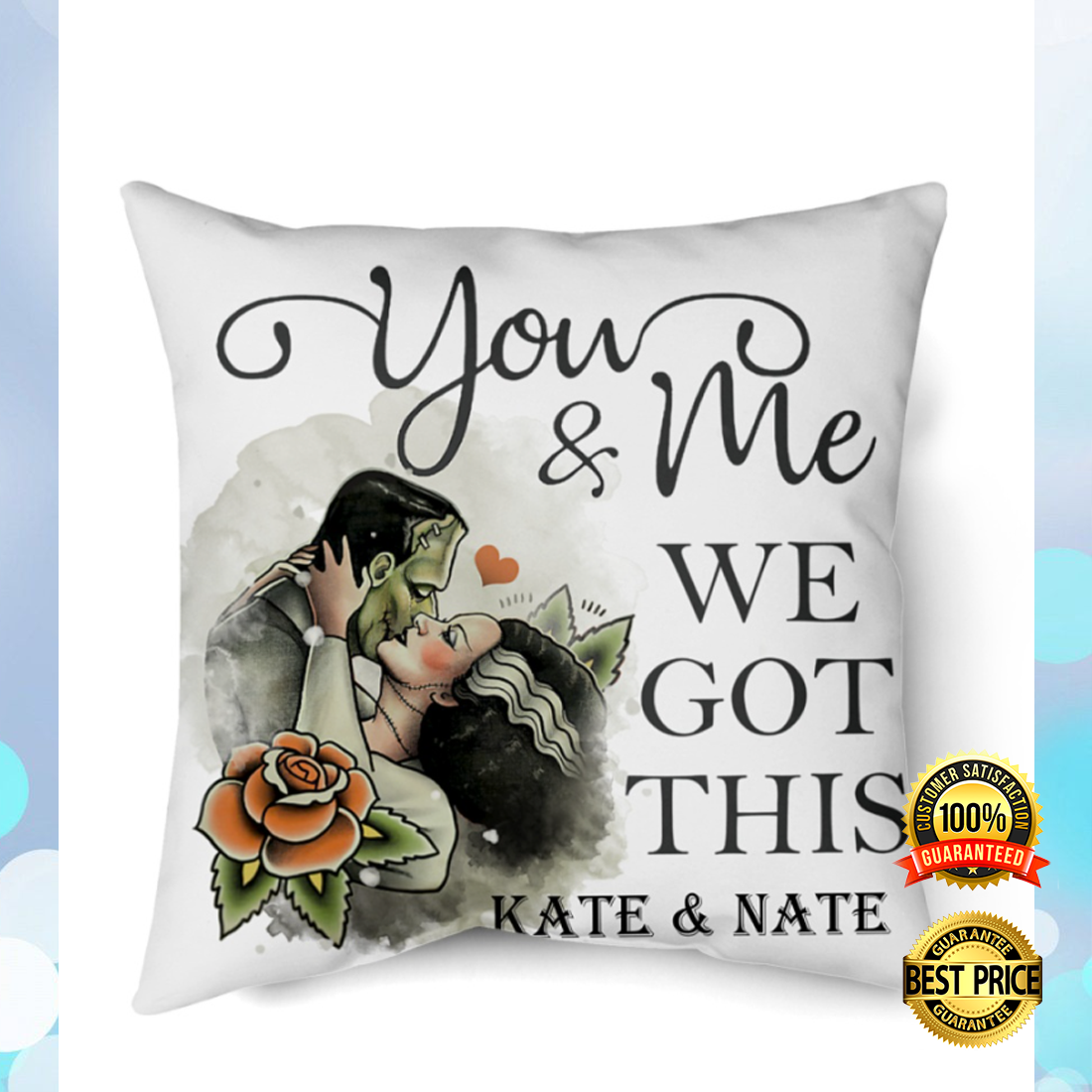 Personalized Frankenstein you and me we got this pillow 4