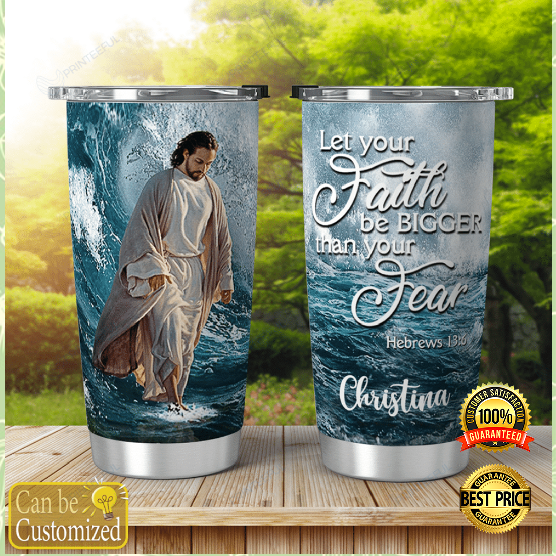 Personalized Jesus let your faith be bigger than your fear tumbler 4