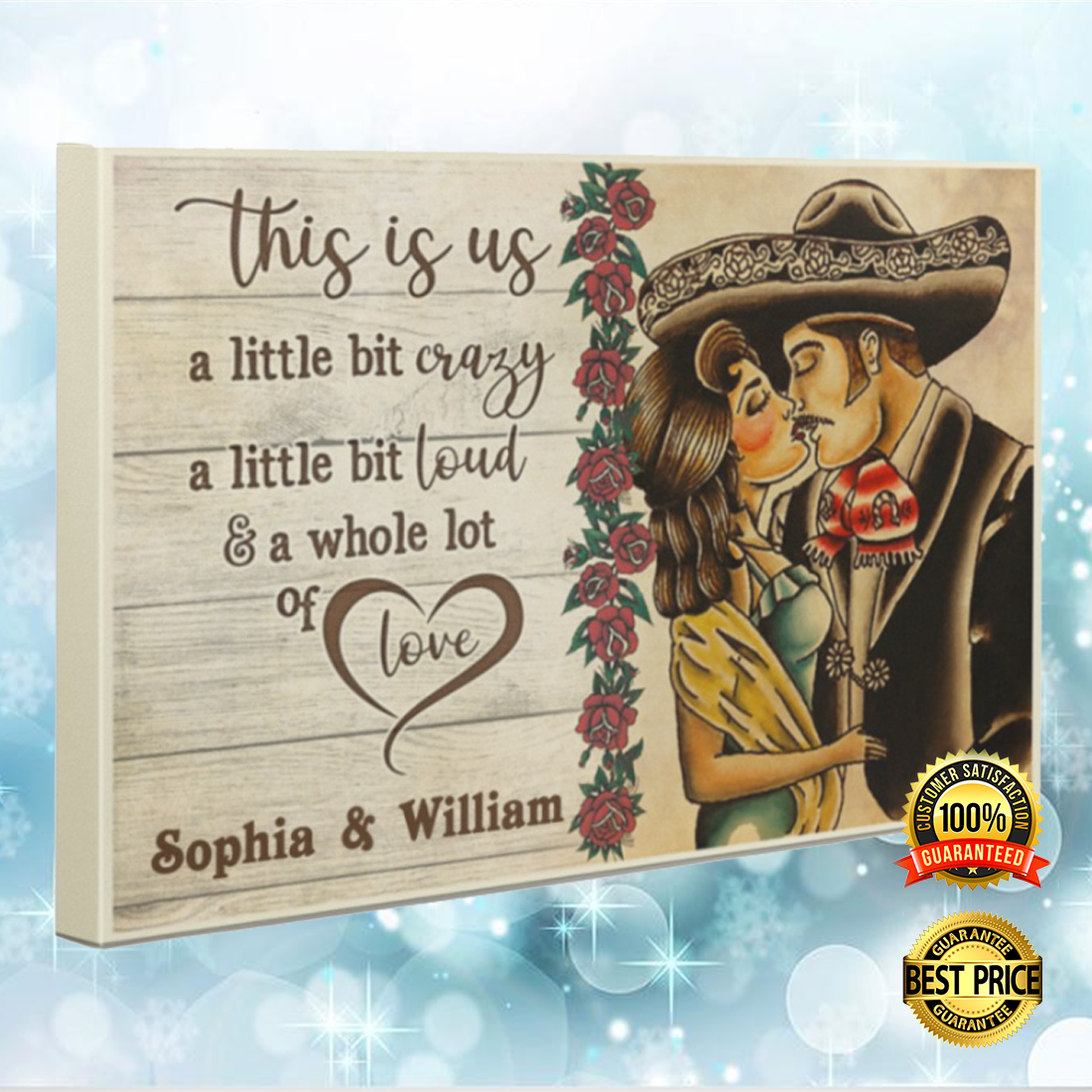 Personalized Mexican Couple this is us a little bit crazy canvas 5