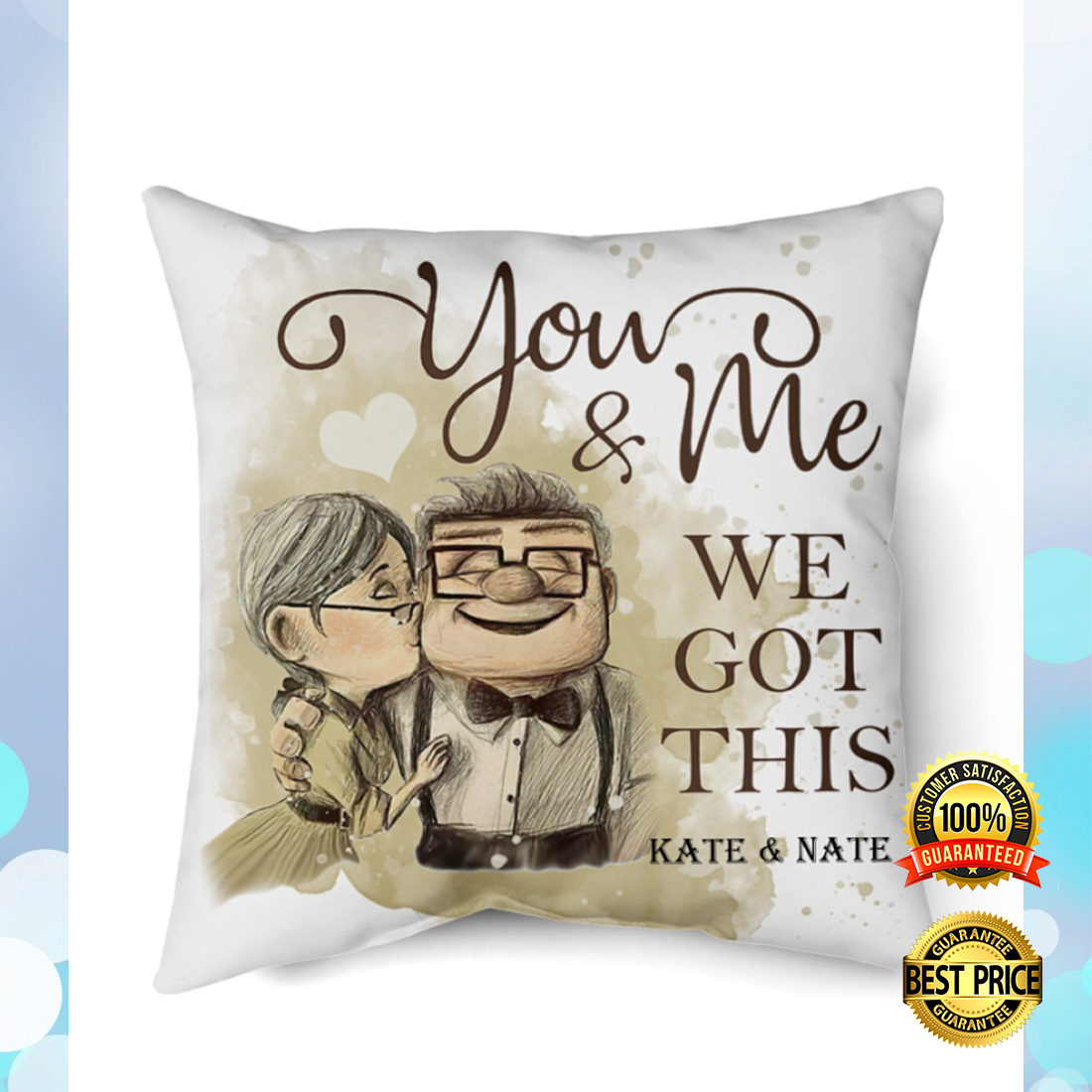 Personalized Up you and me we got this pillow 4