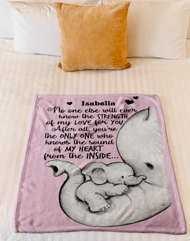 Personalized elephant no one else will ever know the strength of my love for you blanket 1