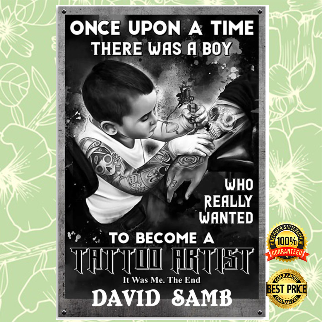 Personalized once upon a time there was a boy who really wanted to become a tattoo artist poster 5