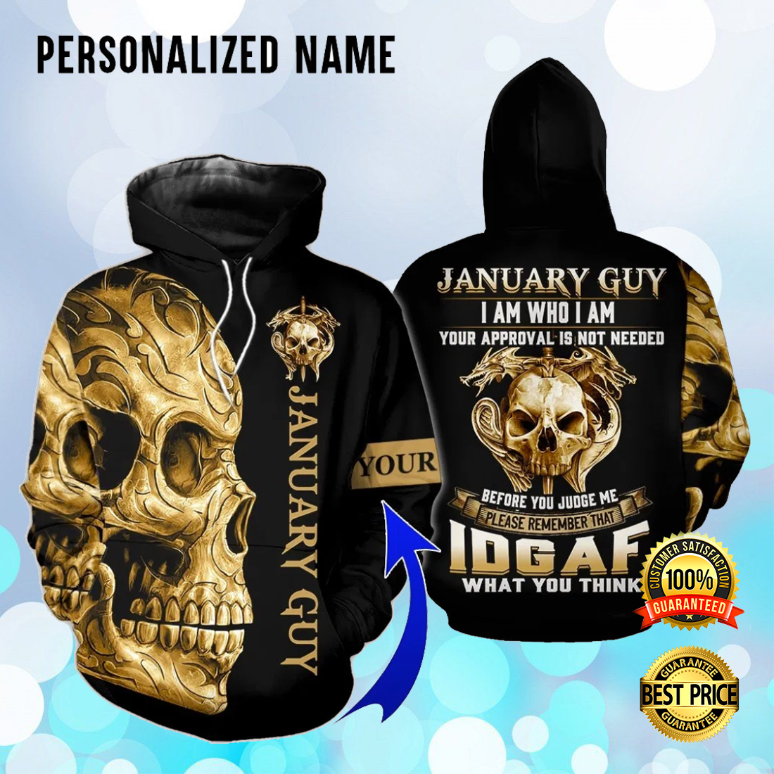 Personalized skull january guy i am who i am your approval is not needed all over printed 3D hoodie 2