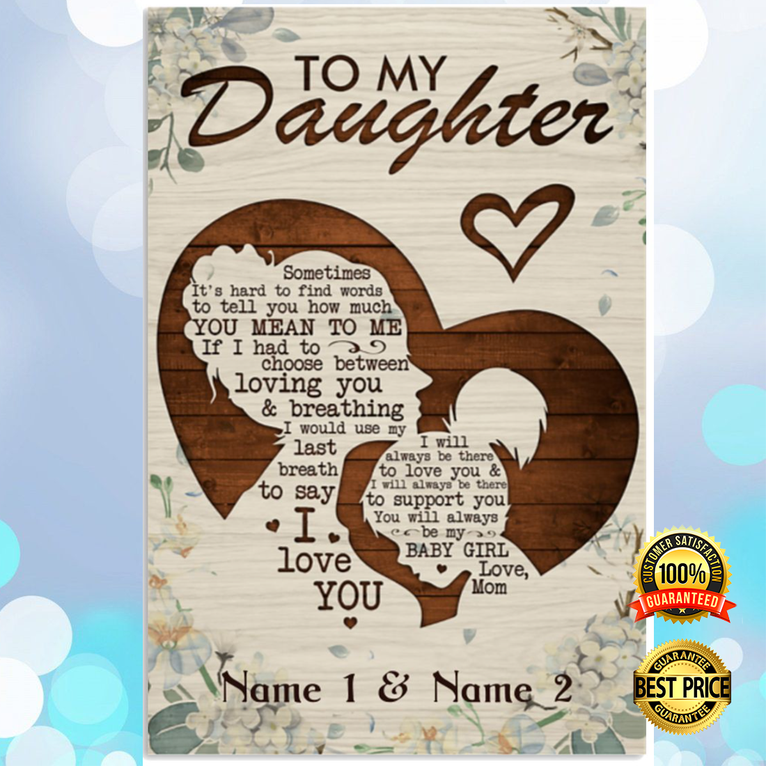 Personalized to my daughter sometimes it's hard to find words to tell you how much you mean to me poster 5