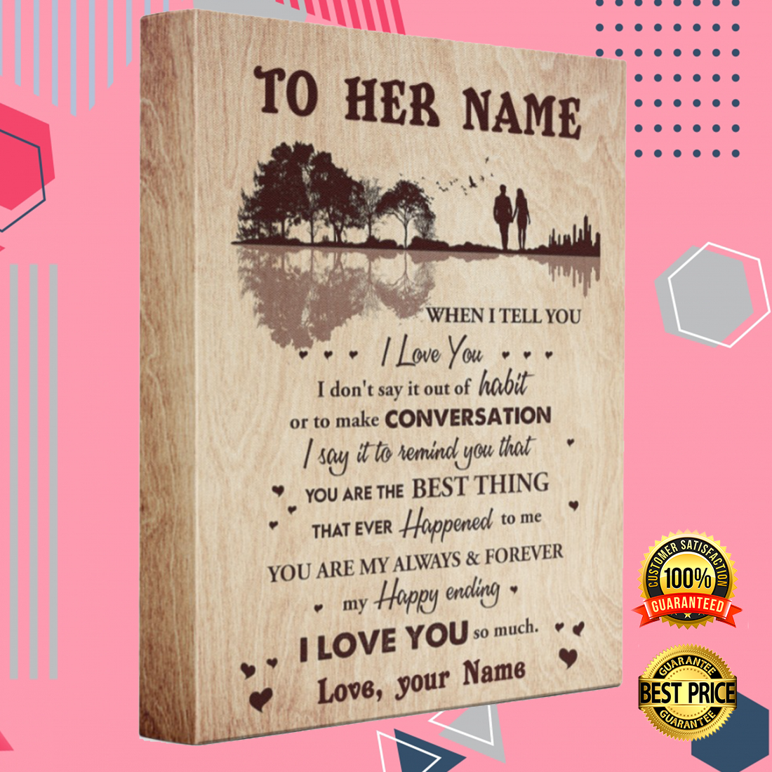 Personalized when i tell you i love you i don't say it out of habit canvas 3