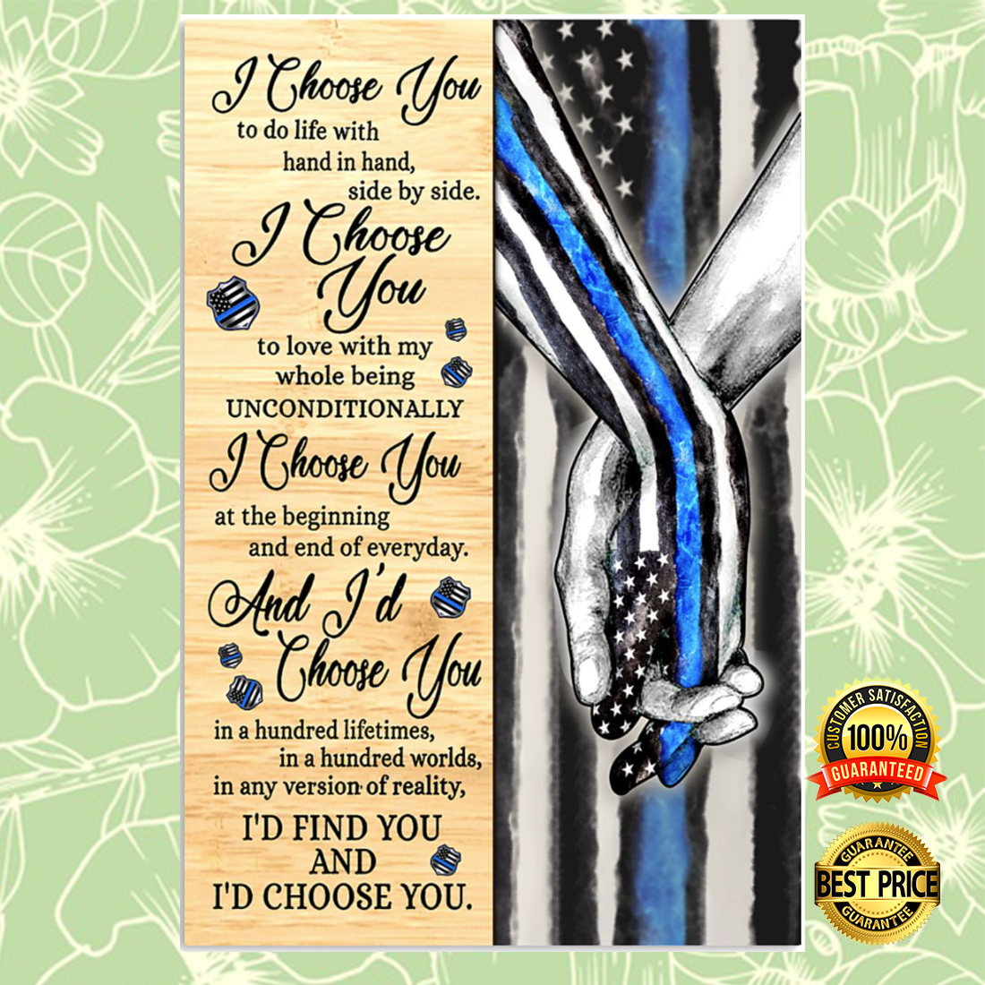Police i choose you to do life with hand in hand side by side poster 4