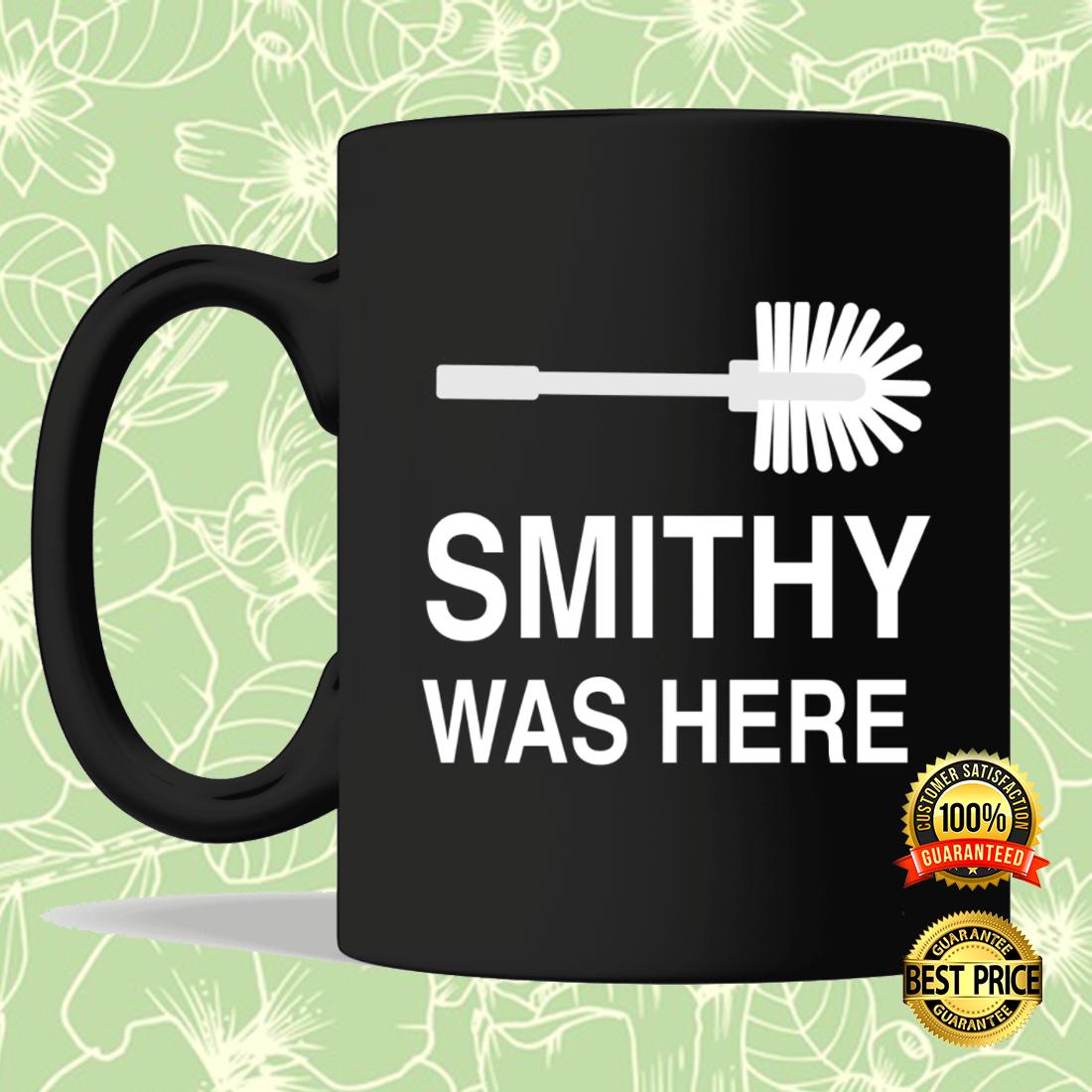 Smithy was here mug 3